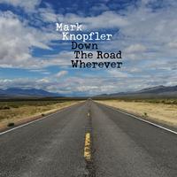 Mark Knopfler - Down The Road Wherever -  Vinyl Record