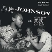 Jay Jay Johnson and Clifford Brown - Jay Jay Johnson With Clifford Brown