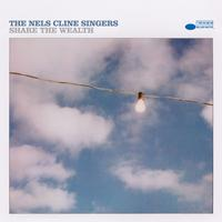 The Nels Cline Singers - Share The Wealth