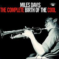 Miles Davis - The Complete Birth Of The Cool -  Vinyl Record