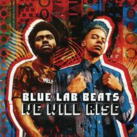 Blue Lab Beats - We Will Rise