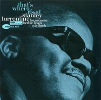 Stanley Turrentine - That's Where It's At -  180 Gram Vinyl Record