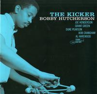Bobby Hutcherson - The Kicker -  180 Gram Vinyl Record