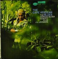 Horace Silver Quintet plus J.J. Johnson - The Cape Verdean Blues