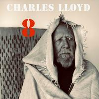 Charles Lloyd - 8: Kindred Spirits (Live from The Lobero)