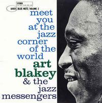 Art Blakey & The Jazz Messengers - Meet You At The Jazz Corner of the World Vol. 2