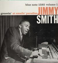 Jimmy Smith - Groovin' At Smalls Paradise Vol. 1