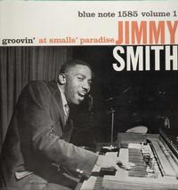 Jimmy Smith - Groovin' At Smalls Paradise Vol. 1 -  180 Gram Vinyl Record