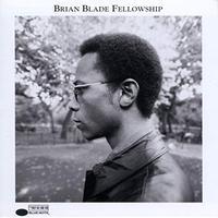 Brian Blade - Brian Blade Fellowship