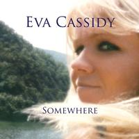 Eva Cassidy - Somewhere