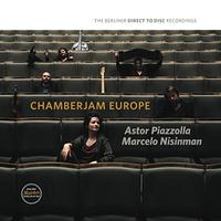 Astor Piazzolla & Marcelo Nisinman - Chamberjam Europe
