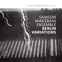 Samson Marzbami Ensemble - Berlin Variations