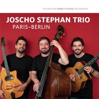 Joscho Stephan Trio - Paris-Berlin