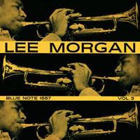 Lee Morgan - Volume 3  (mono)