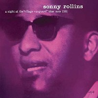 Sonny Rollins - A Night at The Village Vanguard  (mono)