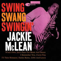 Jackie McLean - Swing Swang Swingin' (mono) -  200 Gram Vinyl Record