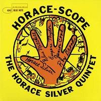 Horace Silver Quintet - Horace Scope