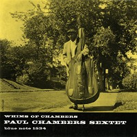 Paul Chambers - Whims of Chambers