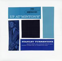 Stanley Turrentine - Up At Minton's Volume 1