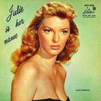 Julie London - Julie Is Her Name, Vol. 1
