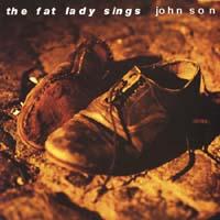 Fat Lady Sings - John Son
