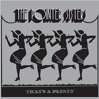 The Pointer Sisters - That's a Plenty