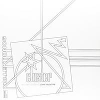 Cluster - Kollektion 06: Cluster (1971-1981)