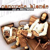 Concrete Blonde - Still In Hollywood -  Vinyl Record