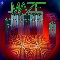 Maze featuring Frankie Beverly - Maze Featuring Frankie Beverly