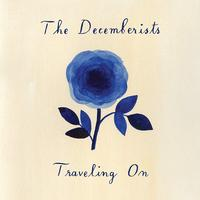 The Decemberists - Traveling On -  10 inch Vinyl Record