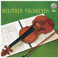 Nathan Milstein - Vignettes