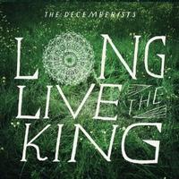 The Decemberists - Long Live The King -  10 inch Vinyl Record