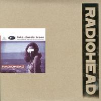Radiohead - Fake Plastic Trees