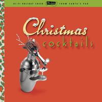 Various Artists - Ultra Lounge: Christmas Cocktails