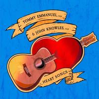 Tommy Emmanuel & John Knowles - Heart Songs