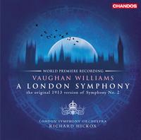 Richard Hickox - Ralph Vaughan Williams: A London Symphony