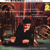 Felix Slatkin - Benjamin Britten: Young Person's Guide To The Orchestra / Dohnanyi: Variations On A Nursery Tune