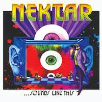 Nektar - Sounds Like This