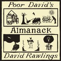 David Rawlings - Poor David's Almanack -  140 / 150 Gram Vinyl Record