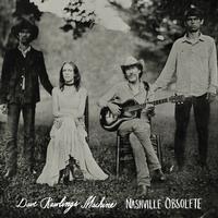 Dave Rawlings Machine - Nashville Obsolete -  140 / 150 Gram Vinyl Record
