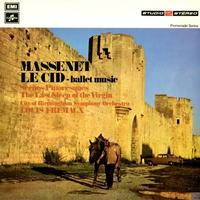 Louis Fremaux - Massenet: Le Cid-Ballet Music, Scenes Pittoresques -  180 Gram Vinyl Record