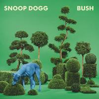 Snoop Doggy Dogg - Bush