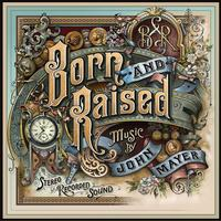 John Mayer - Born And Raised -  Vinyl Record & CD