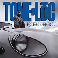 Tone-Loc - Loc-ed After Dark