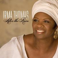 Irma Thomas - After The Rain