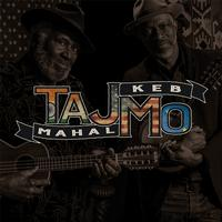 Taj Mahal and Keb' Mo' - Tajmo