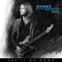 The Kenny Wayne Shepherd Band - Lay It On Down