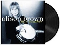 Alison Brown - Fair Weather -  140 / 150 Gram Vinyl Record