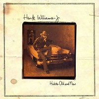 Hank Williams Jr. - Habits Old And New