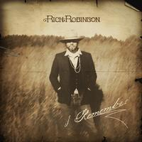 Rich Robinson - I Remember